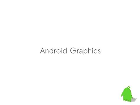 android graphics android graphics