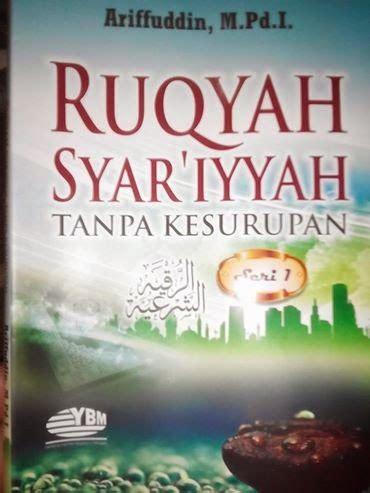 Ruqyah Syar I buku rujukan bagi yang ingin belajar ruqyah syar i kcr