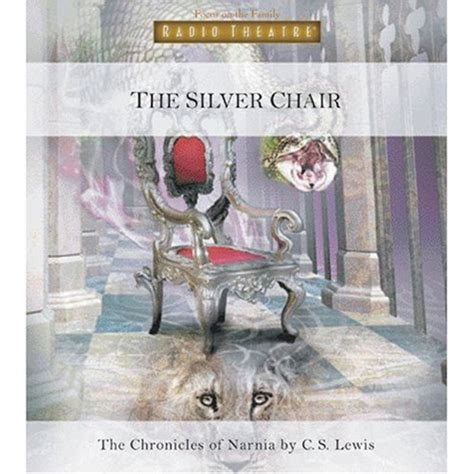 Silver Chair Narnia by The Silver Chair Focus On The Family Radio Theatre The