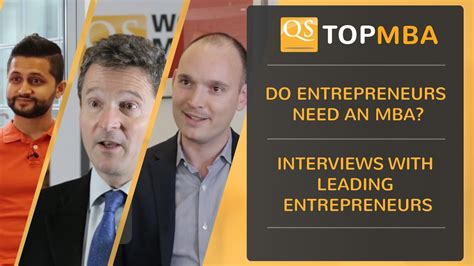 Is An Mba For Entrepreneurs by Do Entrepreneurs Need An Mba Interviews With Leading
