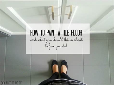 how to tile a kitchen floor painted tile floor no really make do and diy