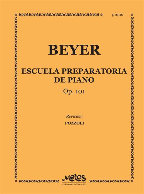 escuela preliminar op 101 8480203633 escuela preparatoria de piano op 101 beyer by melos ediciones musicales s a issuu