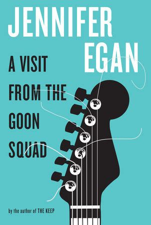 A Visit From The Goon Squad Hardcover a visit from the goon squad by egan