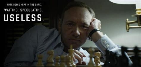 house of cards quotes house of cards famous quotes weneedfun