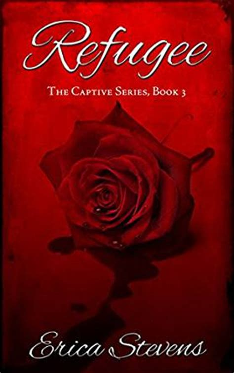 the refugees books refugee the captive series book 3 kindle edition by