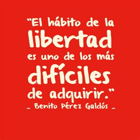 sobre la libertad spanish lindas frases de libertad frases