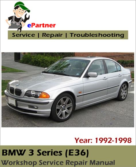 bmw 3 series e36 service repair manual 1992 1998 automotive service repair manual