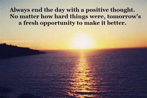 s day ending quote daily quotes quote about always end the day with a