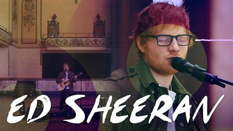 ed sheeran now ed sheeran what do i know live for absolute radio