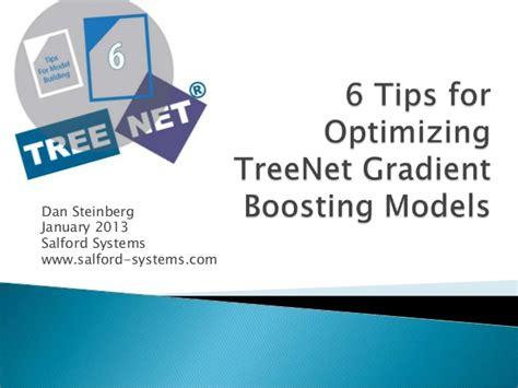 6 tips for optimizing treenet gradient boosting models