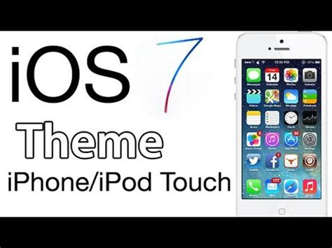 iphone themes youtube ios 7 theme para iphone ipod touch ipad youtube