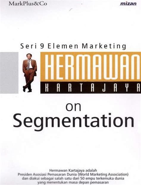 Marketing For Turnaround Hermawan Kertajaya ebook gratis hermawan kertajaya on segmentation gratis