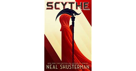 scythe arc of a scythe books scythe arc of a scythe 1 by neal shusterman