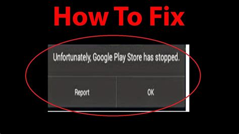 Play Store Has Stopped How To Fix Unfortunately Play Store Has Stopped On