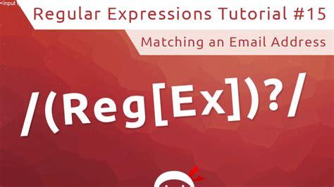 youtube regex pattern regular expressions regex tutorial 15 email regex