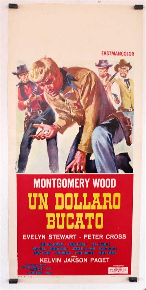 film gratis un dolar gaurit quot un dolar marcado quot movie poster quot un dollaro bucato