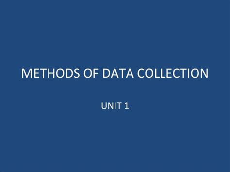 Mba Research Methodology by Methods Of Data Collection Mba Research Methodology