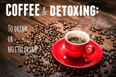 Can You Drink Coffee When Detoxing by 58 Best We You To Livestrong Images On