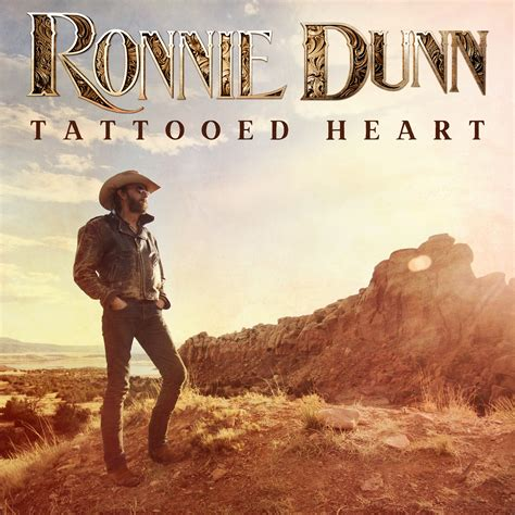 Tattooed Heart Lyrics Ronnie Dunn | album review ronnie dunn s tattooed heart sounds like