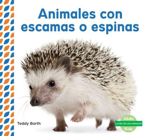 imagenes animales con escamas animales con escamas o espinas scaly spiky animals by