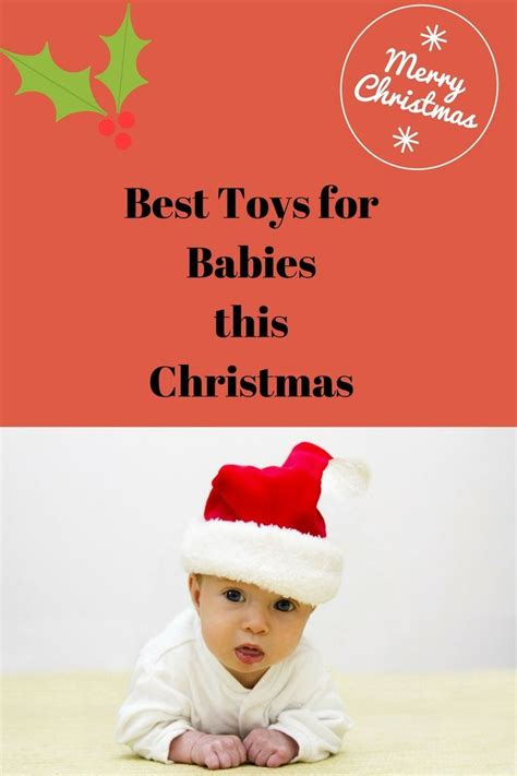 6 month christmas gifts 84 best gifts for a 6 month baby in 2017 images on baby play baby activities