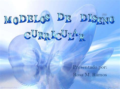 Modelo Y Diseño Curricular Dominicano presentaci 227 179 n dise 227 177 o curricular oliva y francis hunkins
