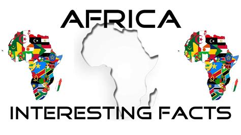 interesting facts about speaking countries africa interesting facts