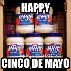 Meme Cinco De Mayo - 1000 ideas about cinco de mayo meme on pinterest fun