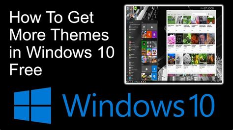 get themes for windows 10 how to get more themes in windows 10 free youtube