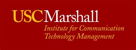 Usc Marshall Mba Requirements by Institute For Communication Technology Management Usc