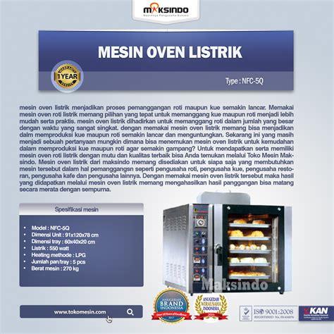Oven Listrik Di Jogja daftar mesin oven roti dan kue model listrik terbaru