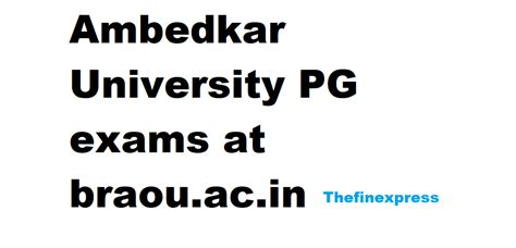 Ambedkar Mba 2017 by Ambedkar Pg Exams Date Out Last Date