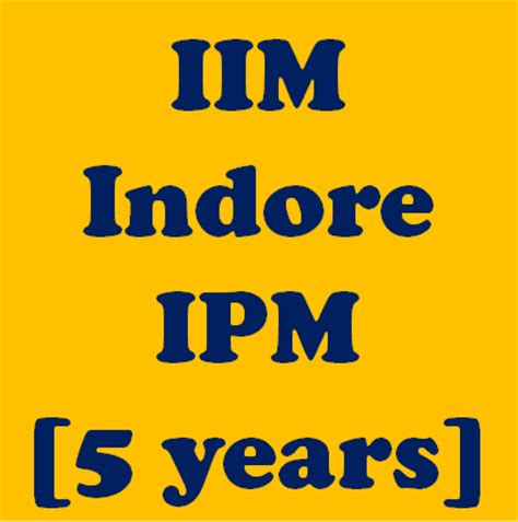 5 Year Mba Programme In Iim Indore by Iim Indore Five Year Integrated Programme In Management