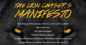 manifesto chase lion dream doesn scare small