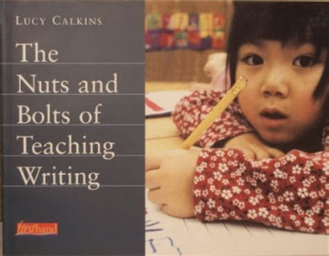 school the nuts and bolts of getting in books grade schoolhouse teaching writing