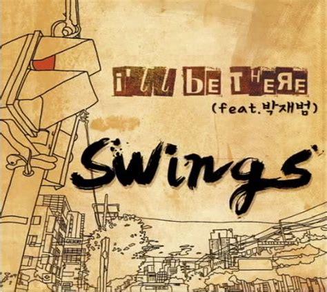 swing lyrics swings i ll be there