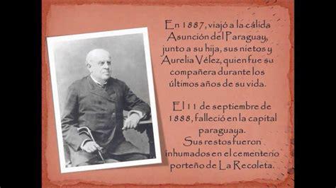 Biografia Resumida De Sarmiento | biograf 237 a de domingo faustino sarmiento youtube