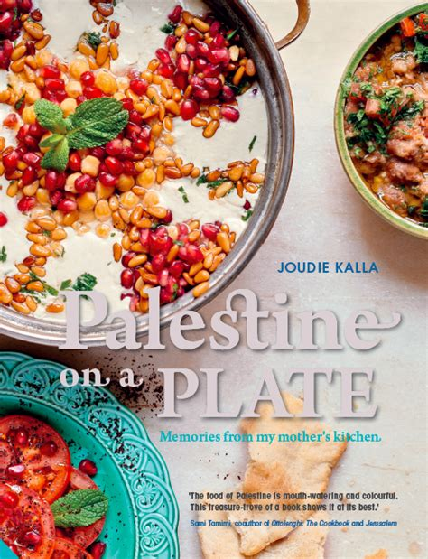 Pdf Palestine Plate Memories Mothers Kitchen by Book Review Palestine On A Plate Memories From My