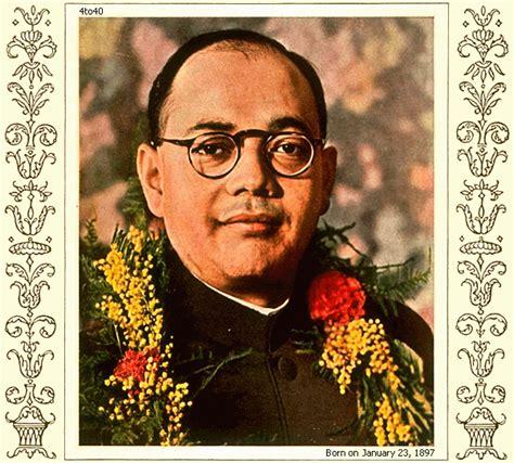 netaji biography in english rukhsana 171 187 netaji subhas chandra bose jayanti 23rd
