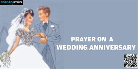prayer on a wedding anniversary god our loving we thank you