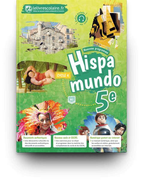 espagnol 5e lelivrescolaire fr manuels num 233 riques pour le coll 232 ge
