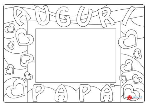 Cornice Festa Papà festa pap 224 cornice disegni da colorare sabbiarelli