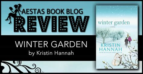 winter garden by kristin summary book review winter garden by kristin aestas