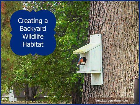 backyard wildlife sanctuary creating a backyard wildlife habitat sanctuary gardener