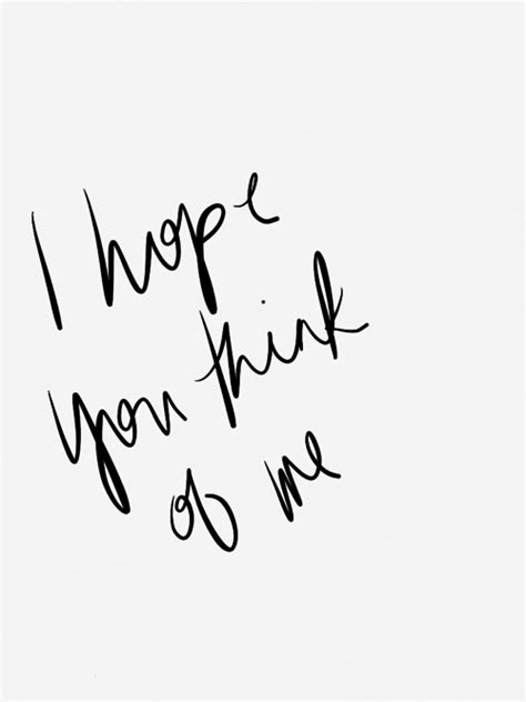 I Hope You Think Of Me Pictures, Photos, and Images for