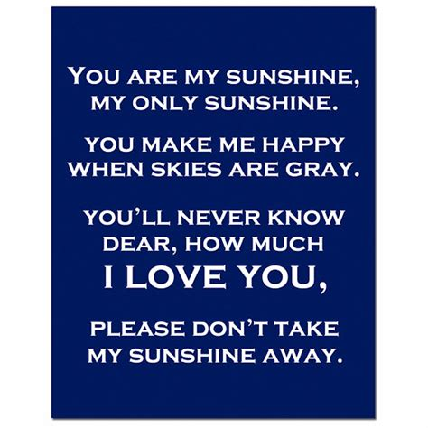 full version you are my sunshine you are my sunshine my only sunshine 11x14 full length poem