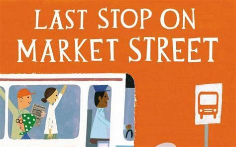 last stop on market best children s books announced here there everywhere news for kids