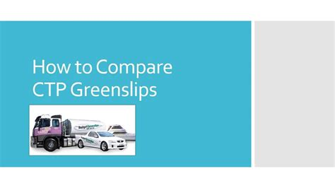 Ctp Greenslip Compare by How To Compare Ctp Greenslips