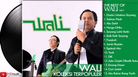 download mp3 wali baik baik sayang download video wali band full album lagu pop indonesia