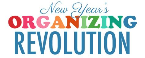 new year s organizing revolutions week 3 organize and new year s organizing revolution week 3 quot closets quot a